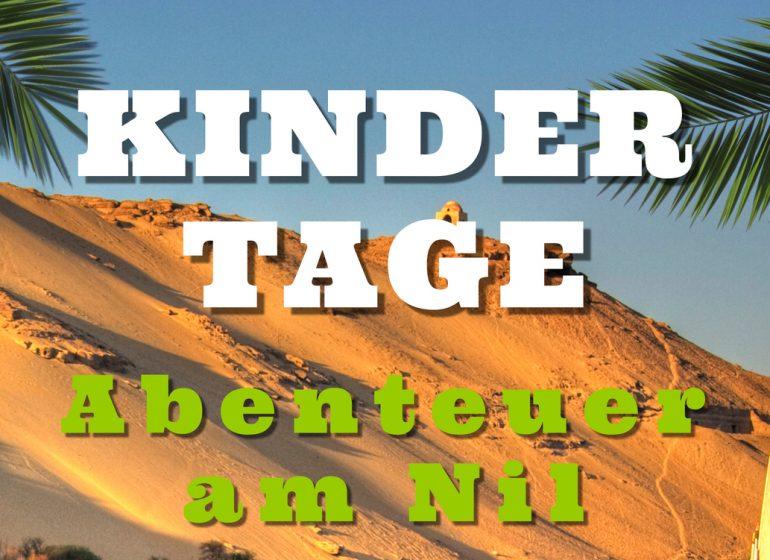 Kindertag Abenteuer am Nil